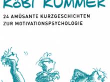 Medientipp: Köbi Kummer – 24 amüsante Kurzgeschichten zur Motivationspsychologie