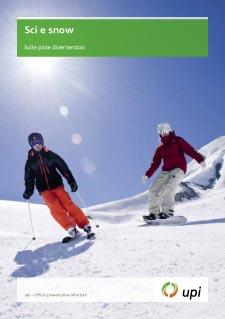 Sci e snow: Sani e salvi