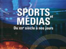 Médiathèque: Sports et médias: du 19e siècle à nos jours
