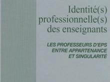 Médiathèque: Identité(s) professionnelle(s) des enseignants