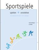 Buch-Tipp: Sportspiele: Spielen und verstehen