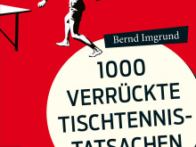 Buchtipp: 1000 verrückte Tischtennis-Tatsachen