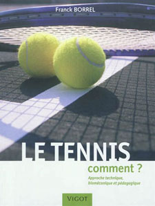 Couverture de l'ouvrage «Le tennis: comment?»