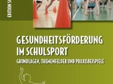 Buchtipp: Gesundheitsförderung im Schulsport
