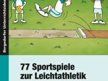Buchtipp: 77 Sportspiele zur Leichtathletik