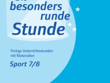 Buchtipp: Die besonders runde Stunde Sport 7/8