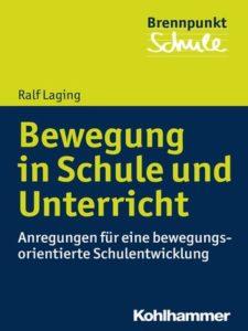 Buchcover: Bewegung in Schule und Unterricht